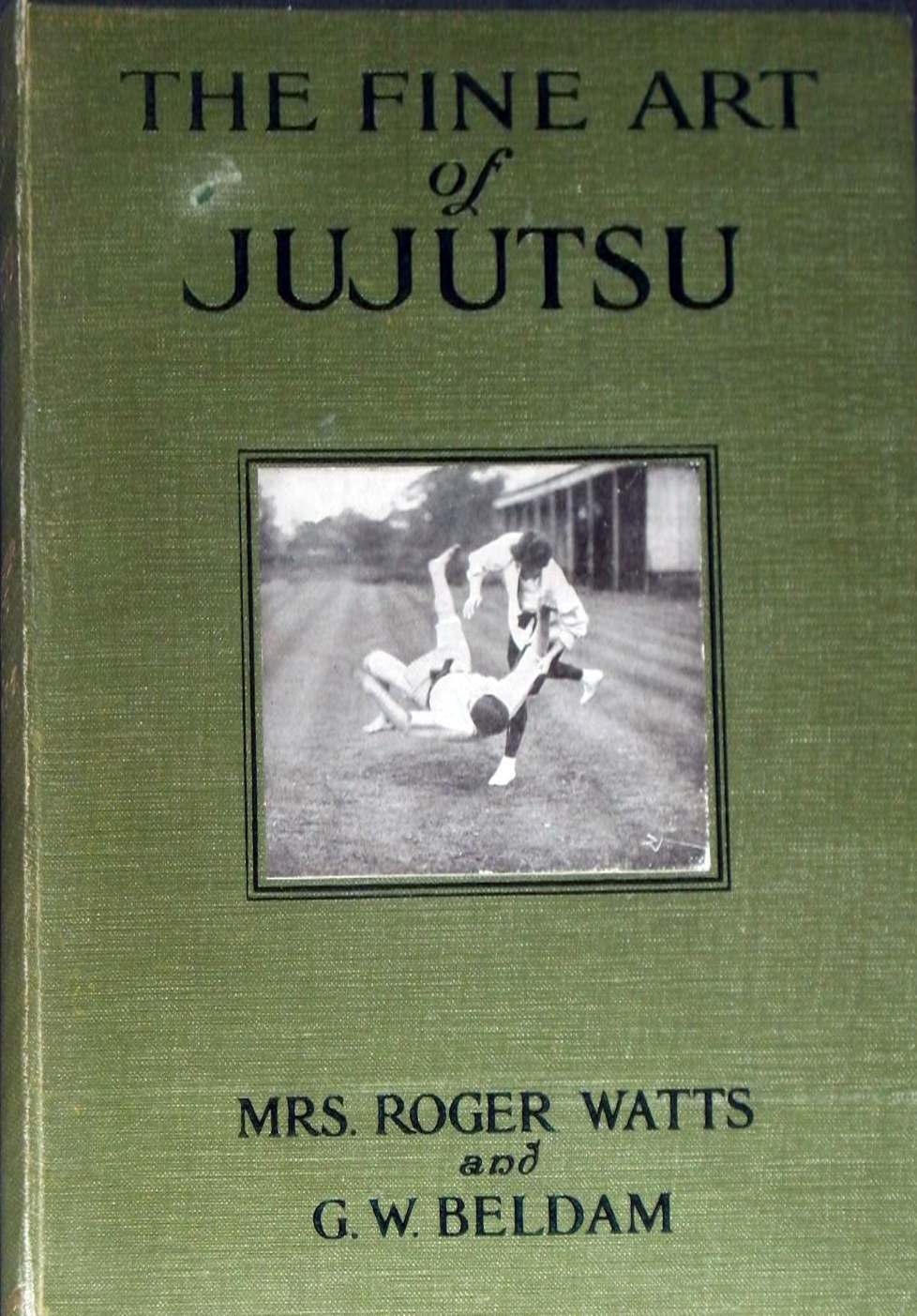 Cover of 'The Fine Art of Jujutsu' by Mrs Roger Watts and published in 1906