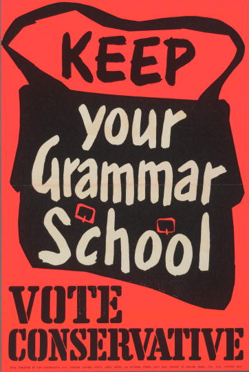 A 1956 election poster for the British Conservative Party with an image of a school satchel and the caption 'Keep your grammar school. Vote Conservative'. (