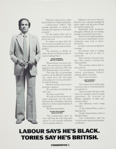 A newspaper advert for the British Conservative Party from the General Election, circa 1978. It depicts a man with the caption 'Labour says he's black. Tories say he's British. Conservative'. Advert by Saatchi & Saatchi.