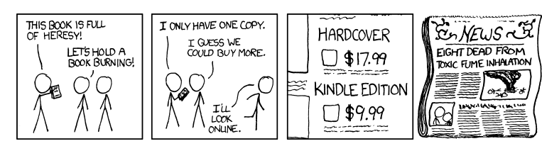 A comic about modern book burning. (from xkcd)