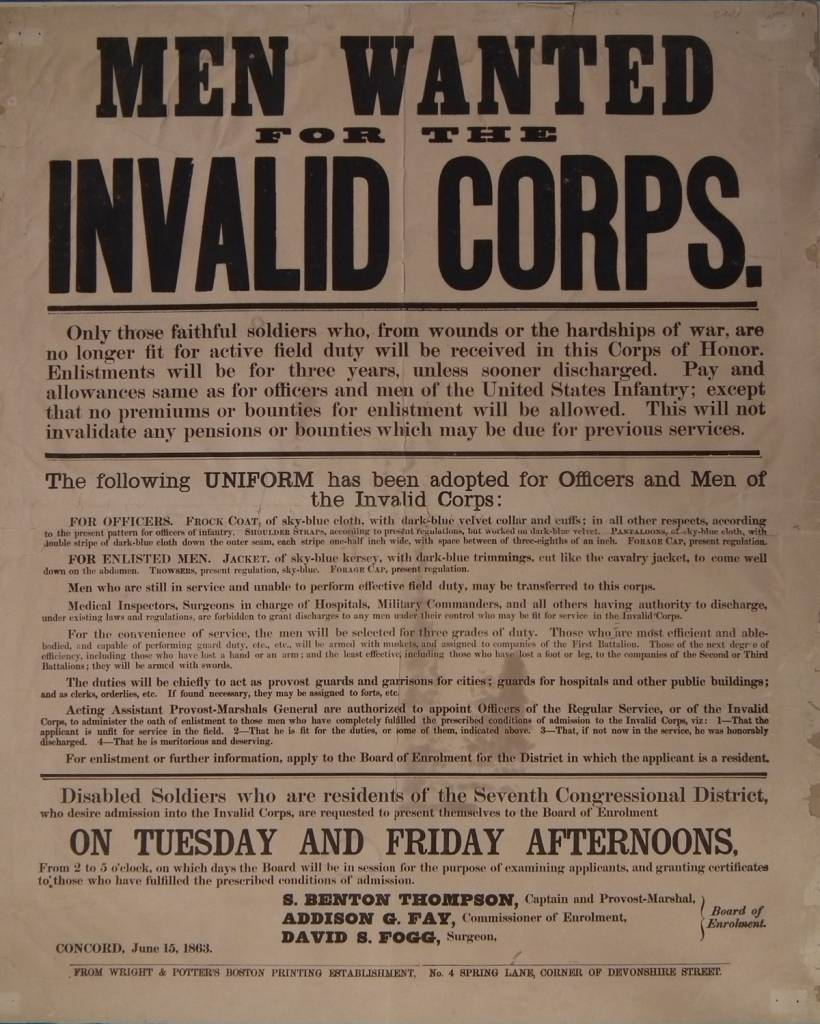 Recruitment poster for the Invalid Corps, 1860s Courtesy of National Park Service, Gettysburg NMP