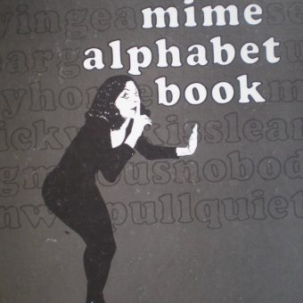 Death By Xenophobia And Other Moves From The Mime Alphabet Book 1974