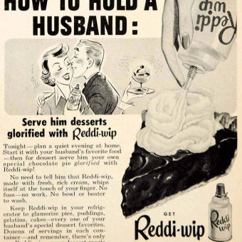 The Splendor of Domestic Servitude: 7 Mid-Century Sexist Adverts