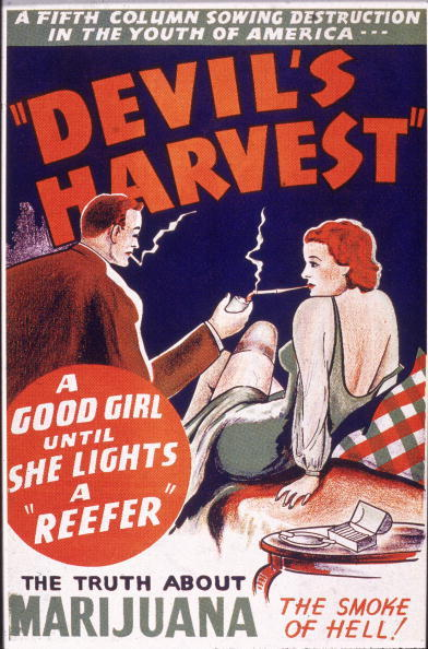 Promotional poster for the film, 'Devil's Harvest,' an exploitation film directed by Ray Test depicting the evils of smoking marijuana, 1942. (Photo by Hulton Archive/Getty Images)