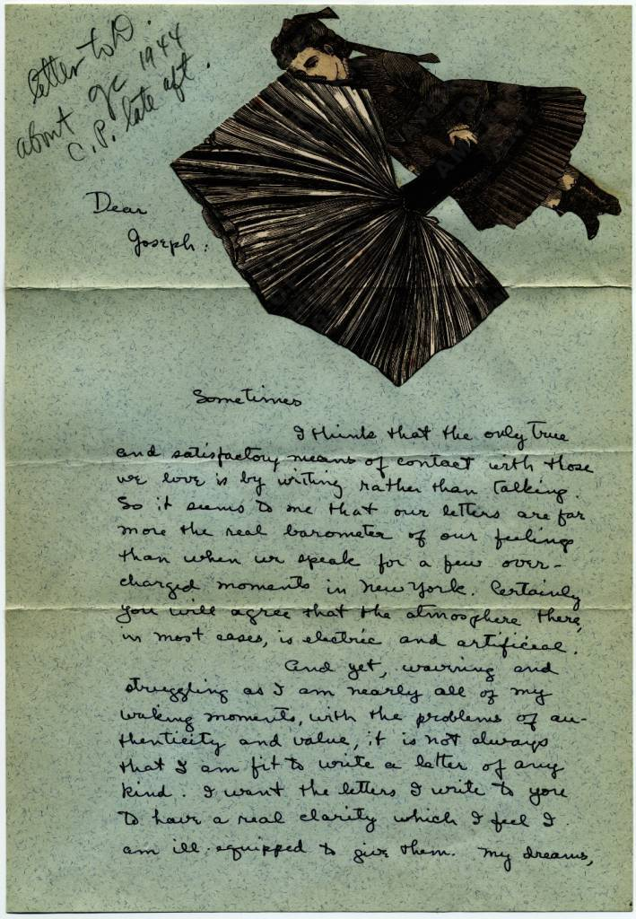 Letter from Dorothea Tanning (b. 1910) to Joseph Cornell (1903–1972), March 3, 1948. In her autobiography Between Lives [Dorothea Tanning. New York: WW Norton and Co, 2001.] Tanning writes of her correspondence with Cornell, saying *I tried to decorate my letters his way* (90). Joseph Cornell papers.
