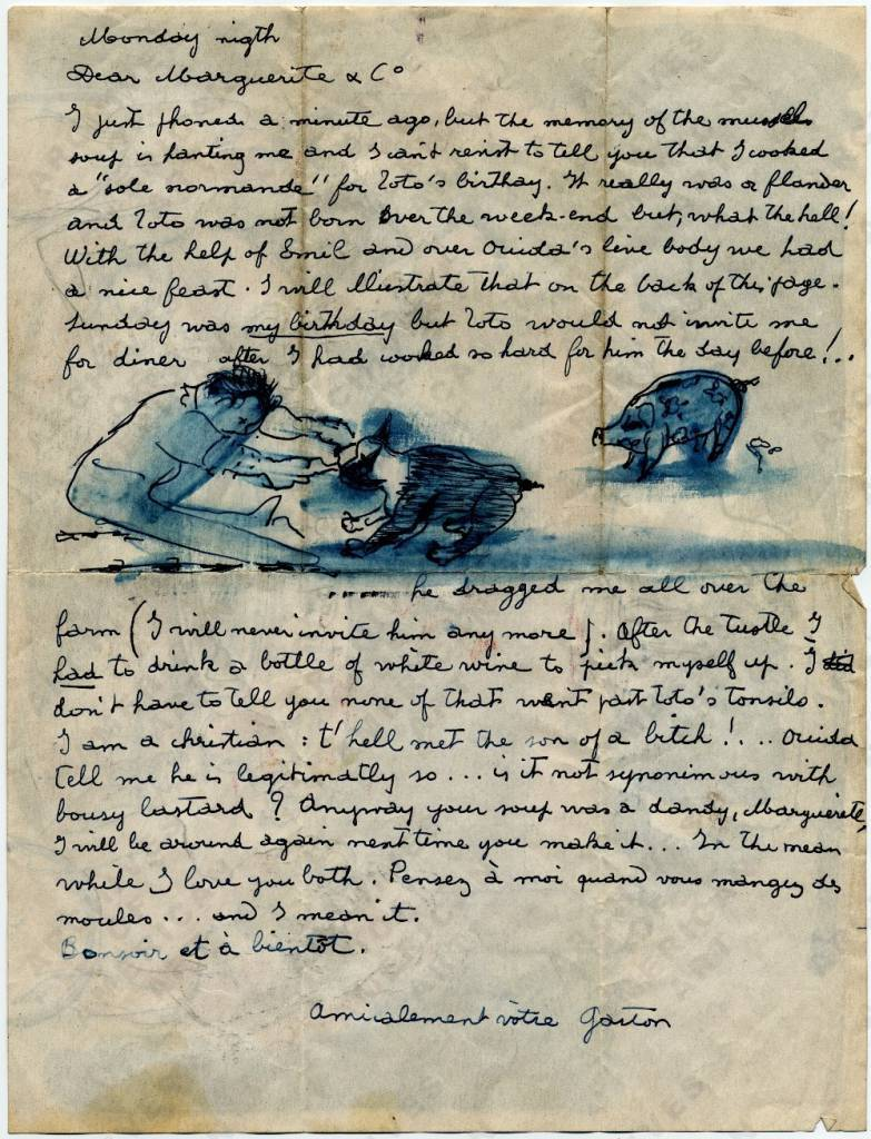 Letter from Gaston Longchamp to Marguerite [Stix] and Co., describing a birthday dinner for his dog Zoto, and picturing the artist seated at a table with Zoto, two nude women, and a pig about to feast on a *sole Normande,* ca. 1955. In 1955, Longchamp was involved in the Artist Gallery 20th Anniversary Show, which Hugh Stix (Marguerite's husband) curated. Hugh Stix papers.