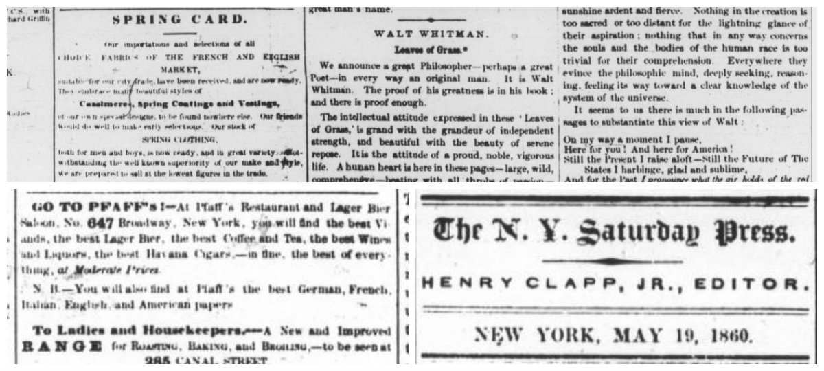 "Walt Whitman: Leaves of Grass.""  New-York Saturday Press. 19 May 1860: 2.  Electronic Source Available Type:  newspaper . Genre:  review . Abstract:  Glowing remarks about the freshness and inimitability of Whitman's published work. .  People who Created this Work Clapp, Henry  author     Clapp is a probably author of this review given his role as editor of the Saturday Press and his commitment to promoting Whitman's poetry."