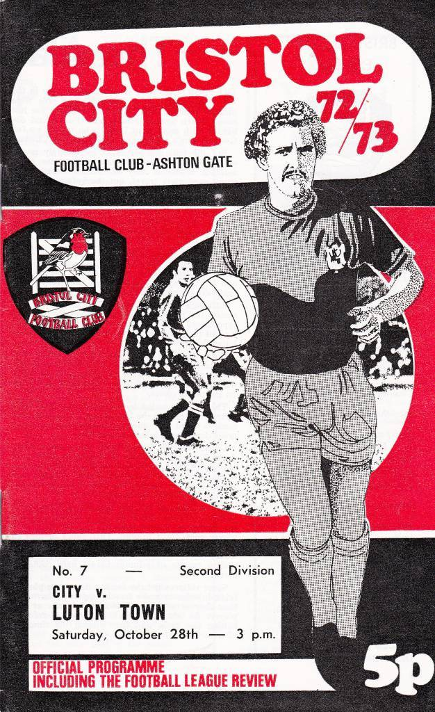Bristol City vs Luton Town - 1972 - Cover Page  We're off again to Ashton Gate as Bristol City face Luton Town in 1972