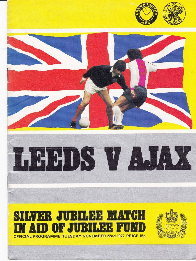 Leeds United vs Ajax - Silver Jubilee Match - 1977