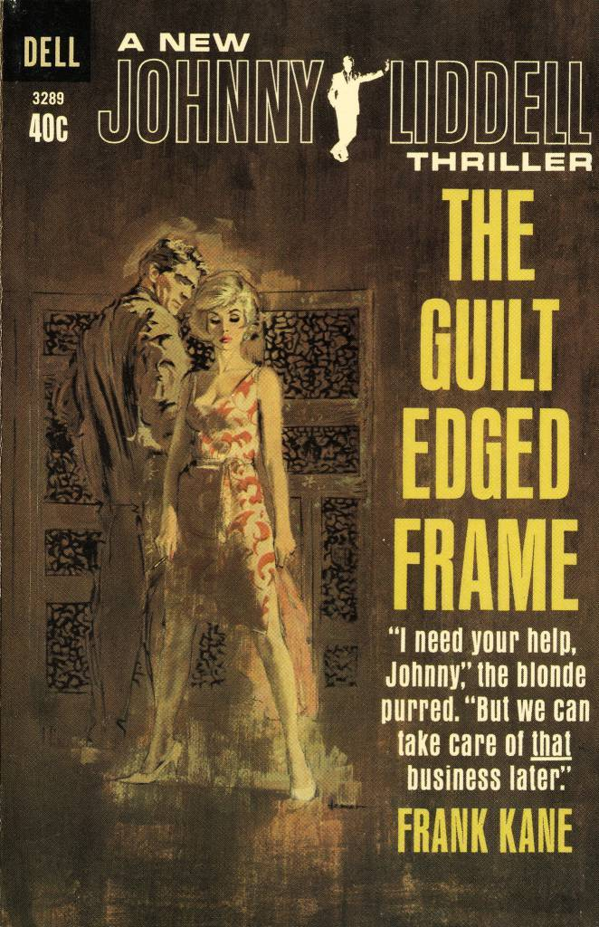 Dell Books 3289 - Frank Kane - The Guilt Edged Frame  Frank Kane - The Guilt Edged Frame Dell Books 3289, 1964 Cover Artist: Ron Lesser