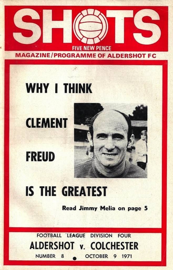 Aldershot vs Colchester United - 1971 - Cover Page  We're off to the Recreation Ground as Aldershot take on Colchester in 1971