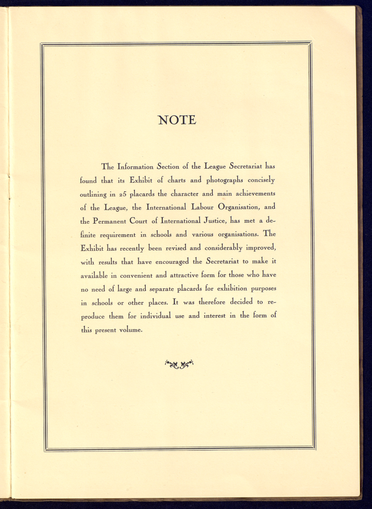 The League of Nations: A Pictoral Survey is a small book, published in 192