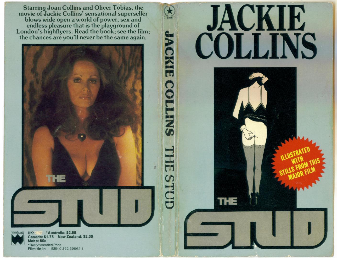 The Stud is the second novel by  Jackie Collins, first published in 1969 by W.H. Allen. It was made into a film starring her sister Joan in 1977.