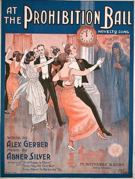 Sheet music cover image of 'At the Prohibition Ball Novelty Song' by Alex Gerber and Abner Silver, with lithographic or engraving notes reading 'Dunk NY,' New York, New York, 1919. (Photo by Sheridan Libraries/Levy/Gado/Getty Images)
