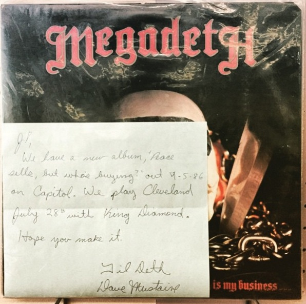 """J! We have a new album - 'Peace Sells But Who's Buying"" out 9-5-86 on Capitol. We play Cleveland July 28th with King Diamond. Hope you make it. Til deth, Dave Mustaine""."