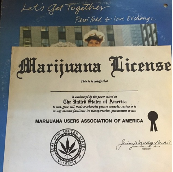"An unsigned ""Marijuana License"" was found inside a Pam Todd & Love Exchange LP in Durham, NC by @carolinasoulcom - the certificate is signed by Jimmy ""Nickel Bag"" Carter, President."