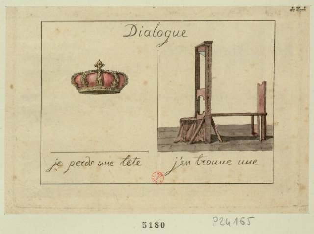 "Crown- ""I lost a head""; Guillotine- ""I've found one"" (1793) (via French Revolution Digital Archive)"