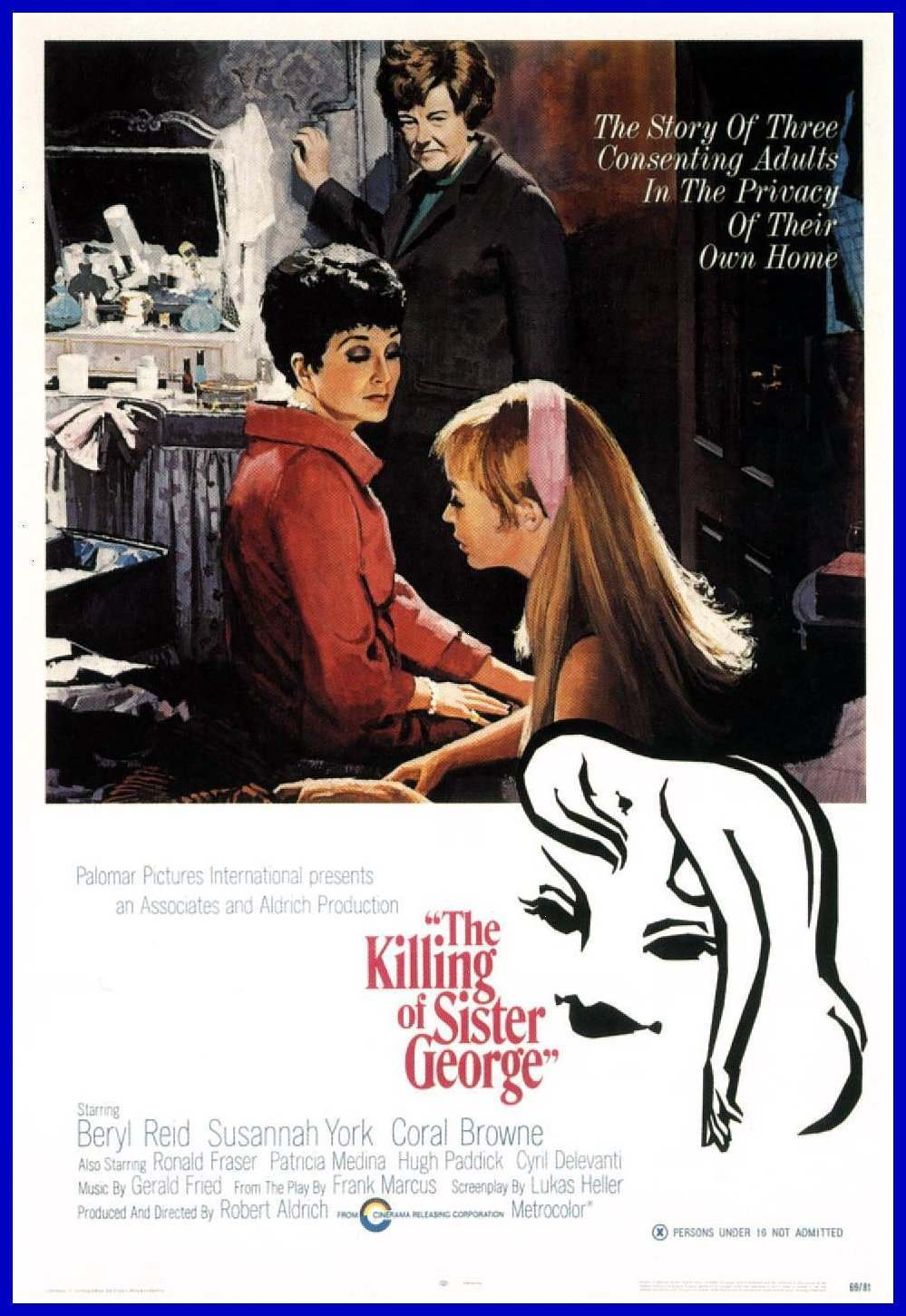 The Killing of Sister George was released in 1968.
