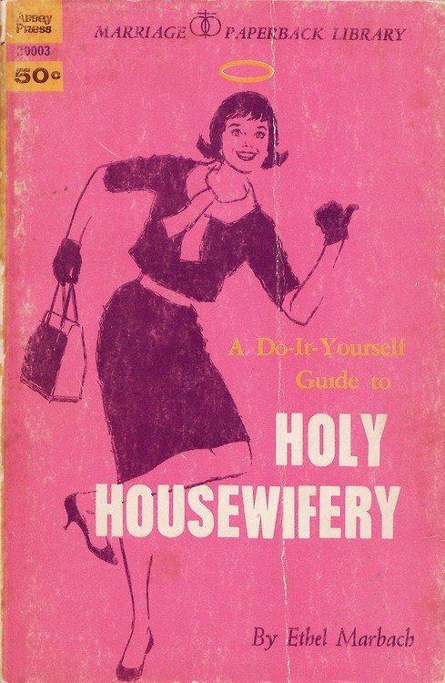 Holy Housewifery (
