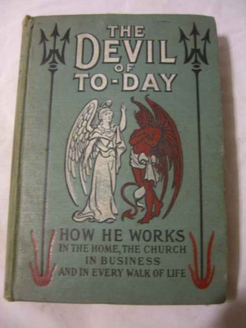 The Devil of To-Day- Another classic book by Rev. I. Mench Chambers