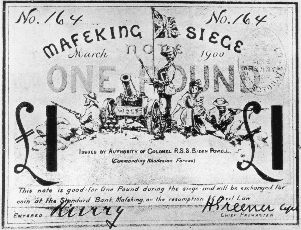 A special £1 note issued during the Siege of Mafeking by Baden-Powell, to be used until 'the resumption of civil law', March 1900. (Photo by Hulton Archive/Getty Images)