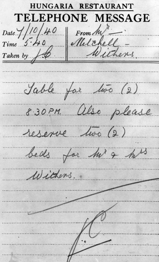 7th October 1940:  A reservation at the Hungaria Restaurant for a table for two, followed by two beds to sleep in. A popular alternative to not going out during the Blitz in London, more and more top quality restaurants are offering their customers places to stay in the event of an air raid alert.  (Photo by Keystone Features/Getty Images)