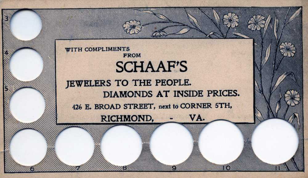 Schaaf's Jewlers Richmond VA 426 E. Broad Street, next to corner 5th Perforated Ring Size Card, finger size 3 - 11