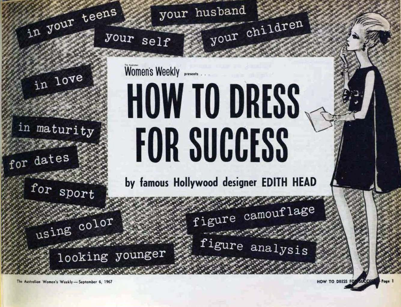 Dress For Success Quotes How To Dress For Success And To Get A Man A 1967 Guide For