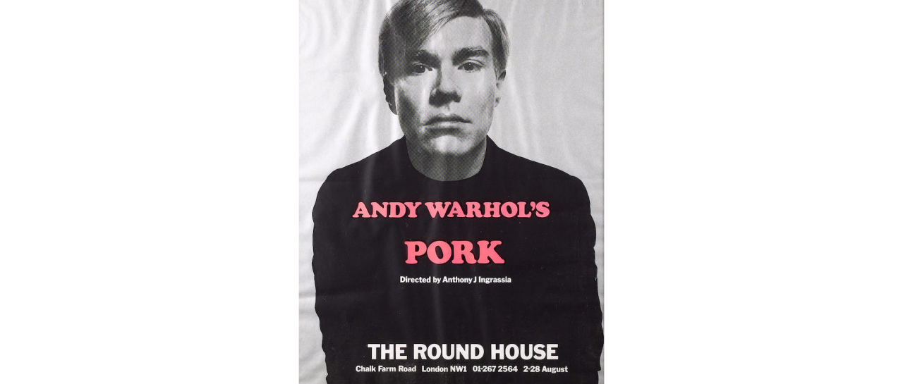 A poster for Andy Warhol's play 'Pork