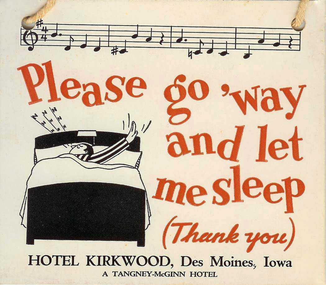 do not disturb, Kirkwood Hotel. Des Moines. USA - 4041 A Tangney McGinn Hotel