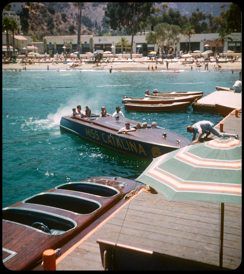 Miss Catalina 6 - Avalon, Catalina Island These fast, mahogany speed boats (built around aircraft engines) made several trips daily from Avalon's Pleasure Pier, zipping along Catalina's rugged coast in a thrilling 10 or 12 mile ride.
