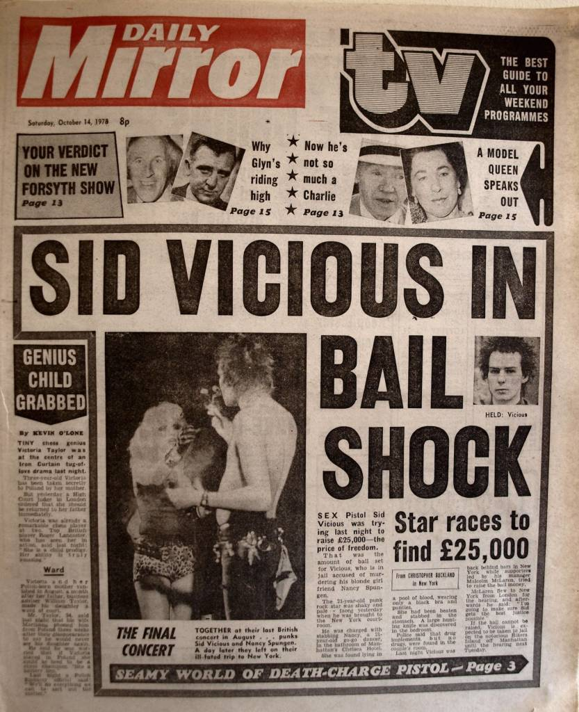 SEX Pistol Sid Vicious was trying last night to raise £25,000 – the price of freedom. That was the amount of bail set for Vicious, who is in jail accused of murdering his blonde girl friend Nancy Spungen. The 21-year-old punk rock star was shaky and pale-faced yesterday when he was brought to the New York court-room. - Daily Mirror, Saturday 14 October 1978