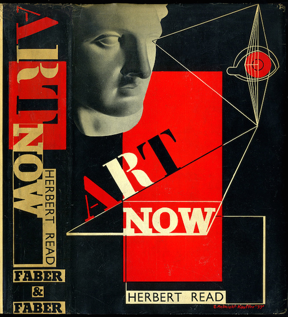 Art Now: An Introduction To The Theory Of Modern Painting And Sculpture by Herbert Read, 1933. Front by E.McKnight Kauffer