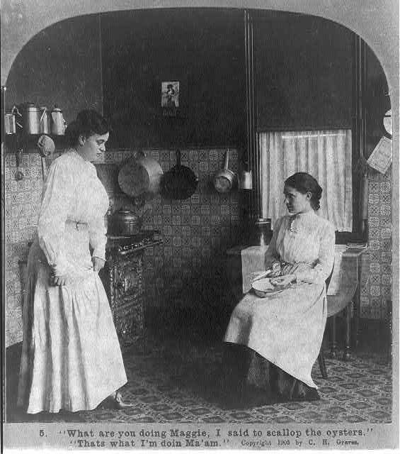 """""""What are you doing Maggie, I said to scallop the oysters"""" """"That's what I'm doin Ma'am"""" Created / Published c1905."""