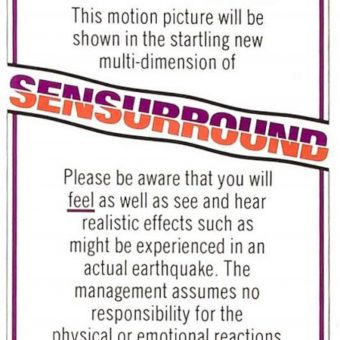"Remembering ""Sensurround,"" a startling ""new multi-dimension"" of ""super reality"""