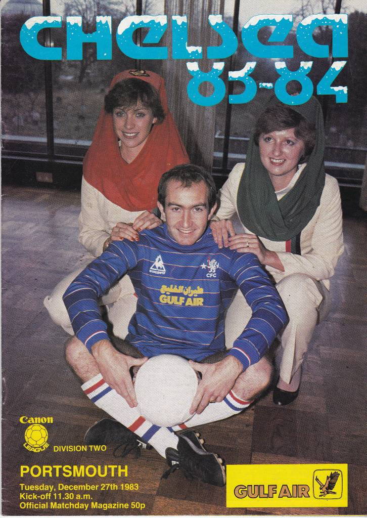 Chelsea vs Portsmouth - 1983 - Cover Page Join us as Gulf Air and their glamorous reps help Chelsea face Portsmouth in 1983