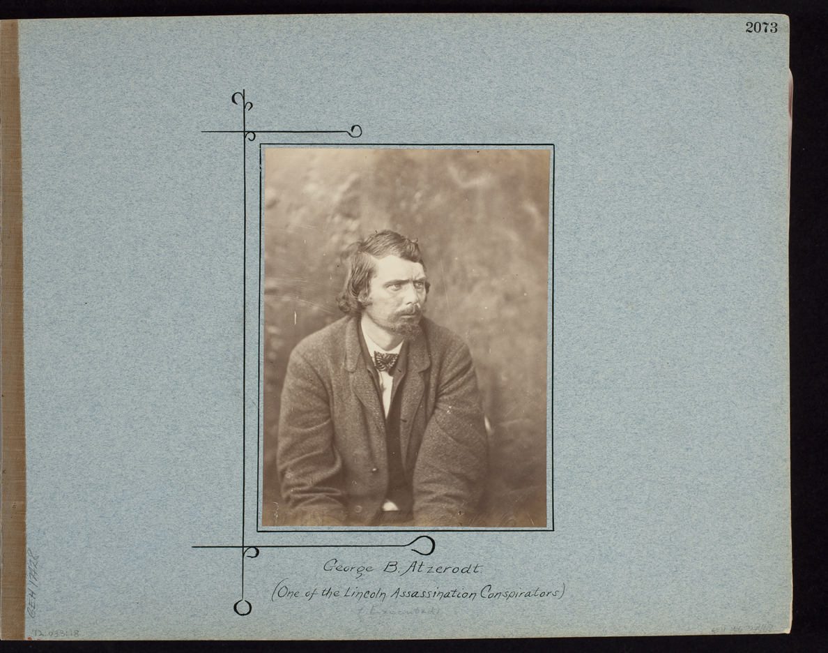 George B. Atzerodt. (One of the Lincoln Assassination Consiprators)