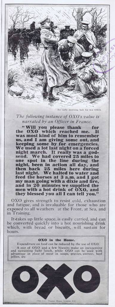 Oxo ad from 1916. It's been estimated that 100 million cubes were consumed during WW1.