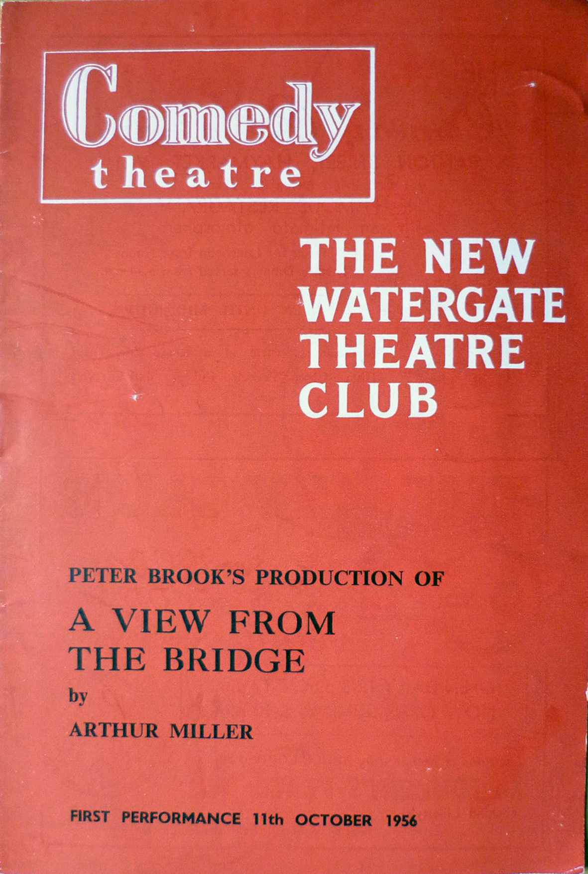 Programme for A View From A Bridge at the Comedy Theatre. The New Watergate Theatre Club was a ruse to get past the censors who had banned the play in the UK.