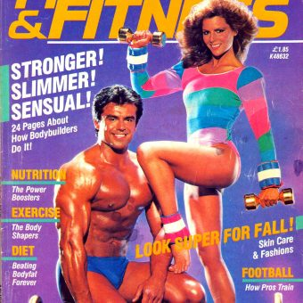Oily Biceps and Neon Spandex: Muscle & Fitness Magazines of the 1980s