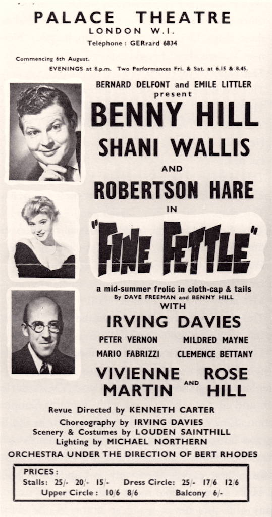 Benny Hill in 'Fine Fettle' at the Palace Theatre in 1956. Hill was never comfortable performing live.