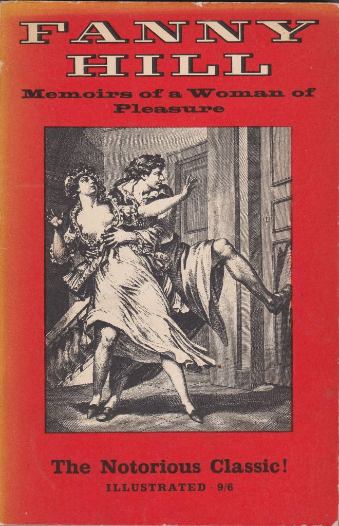 Fanny Hill - Memoirs of a Woman of Pleasure