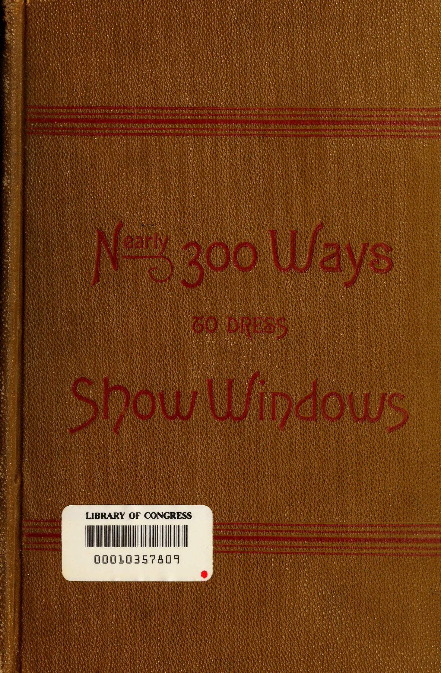 Nearly three hundred ways to dress shop windows