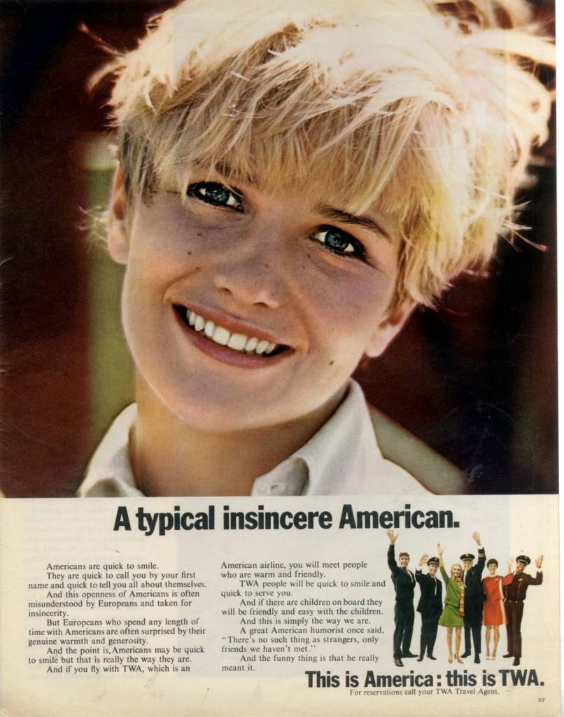 A typical insincere American, TWA January 1964