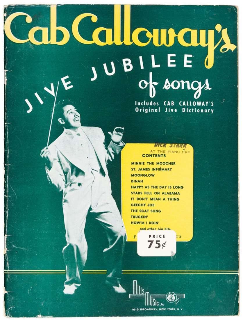 Cab Calloway's Jive Jubilee of Songs / Includes… Original Jive Dictionary (Mills Music, NY, 1942)
