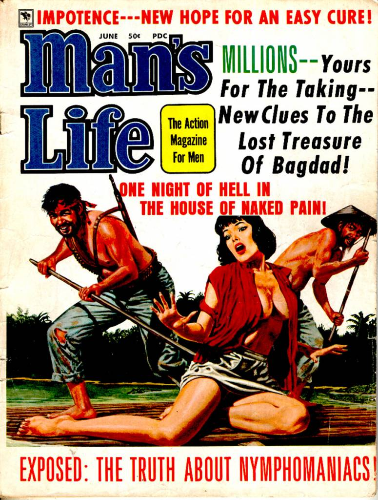 a mans life Man's life - a collection of men's magazine covers from the 1950's and 1960's.