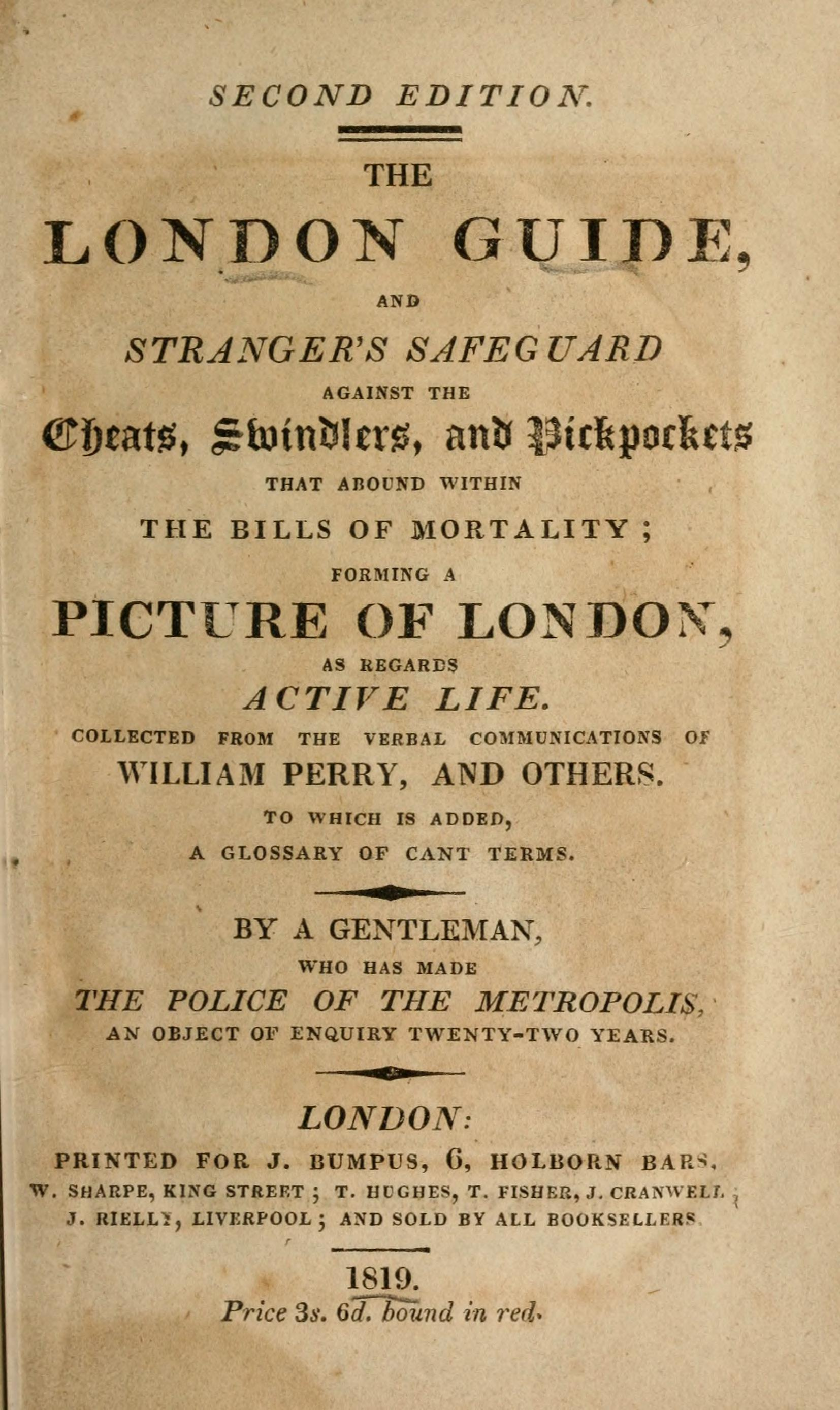 he London Guide and Stranger's Safeguard against the Cheats, Swindlers, and Pickpockets (1819)