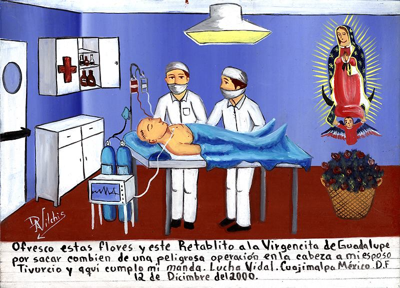 """""""I offer these flowers and this retablo to the Virgin of Guadalupe for removing the dangerous operation on the head of my husband Tivurcio, and thus I keep my promise''. Lucha Vidal, Cuajimalpa, Mexico DF 12 December 2000."""" Man after brain surgery"""