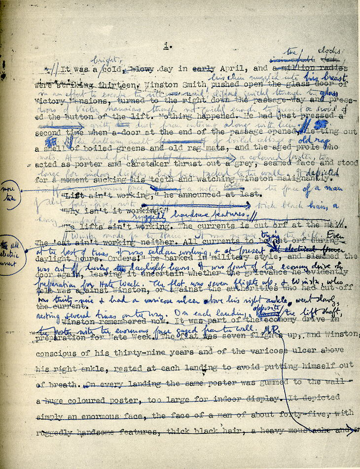 This 1947 manuscript page shows some of the revisions '1984' went through. Because Orwell was too sick to sit for long periods of time, he usually wrote and edited from bed, which he noted was awkward with a typewriter.