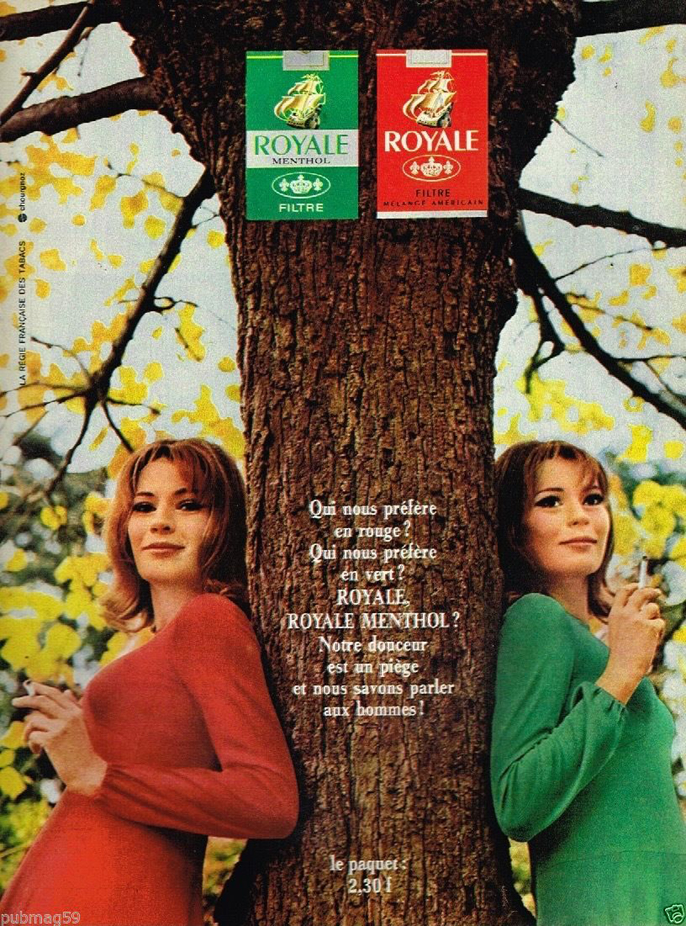 Publicité advertising 1968 Les Cigarettes Royale